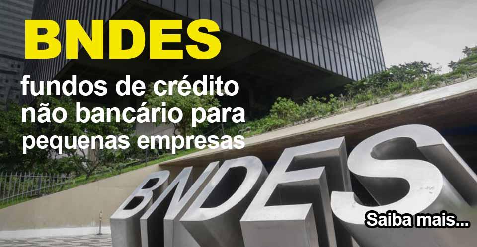 thumb BNDES fundos de crédito