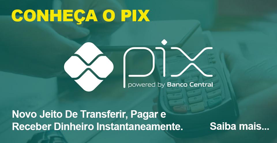 PIX - SABER ANTES DE SE CADASTRAR PIX
